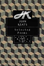 John Keats: Selected Poems (Bloomsbury Poetry Classic)