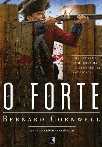 O forte: Uma aventura na Guerra da Independência Americana