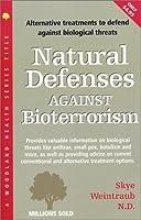 Natural Defenses Against Bioterrorism 1580543464 Book Cover