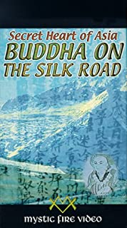 Secret Heart of Asia - Buddha on the Silk Road VHS