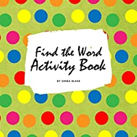 Find the Word Activity Book for Kids (8.5x8.5 Puzzle Book / Activity Book)