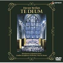ベルリオーズ:テ・デウム [DVD]