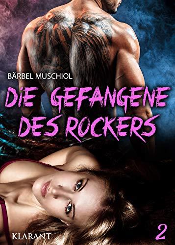 Die Gefangene des Rockers 2 (Weapon Wolves Motorcycle Club)