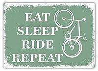 Eat Sleep Ri Repeat 金属板ブリキ看板警告サイン注意サイン表示パネル情報サイン金属安全サイン