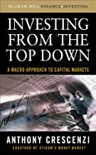 Investing From the Top Down: A Macro Approach to Capital Markets (English Edition)