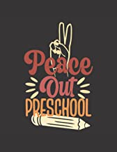 peace out preschool: Dotted line paper for kindergarten/Handwriting practice books for kids 2nd grade/Toddler writing pape...