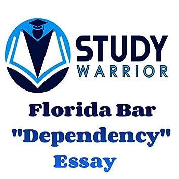 Florida Bar Dependency Essay