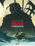 Neige Fondation - Tome 01 - Le sang des innocents