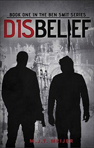 Disbelief (Ben Smit Book 1)