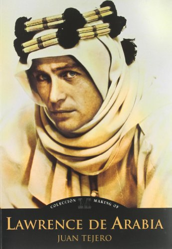 Lawrence de Arabia (Making Of)