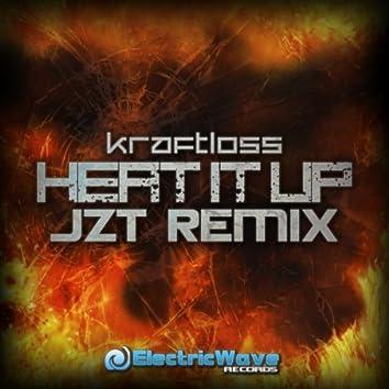 Heat it up (JZT Remix)