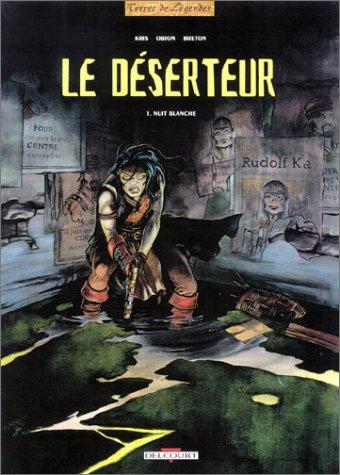 Le Déserteur, tome 1 : Nuit de chagrin