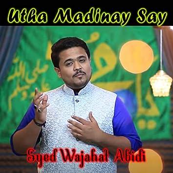 Utha Madinay Say - Single