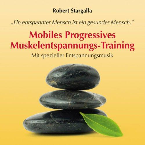 Mobiles Progressives Muskelentspannungs-Training Titelbild