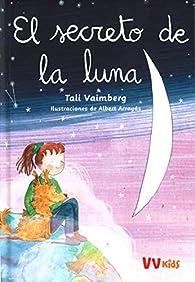 EL SECRETO DE LA LUNA par Tali Vaimberg
