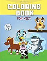 Coloring Book For Kids: Ages 3 - 8
