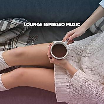 Lounge Espresso Music