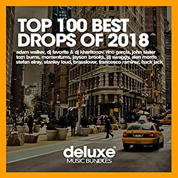 Top 100 Best Drops Of 2018 (Part 2)