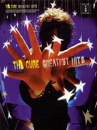 The Cure - Greatest Hits: Guitar Tab