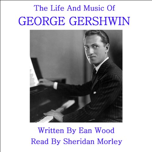 『The Life and Music of George Gershwin』のカバーアート