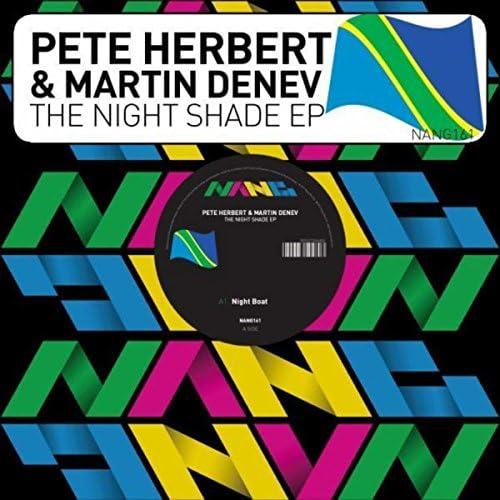 Pete Herbert & Martin Denev