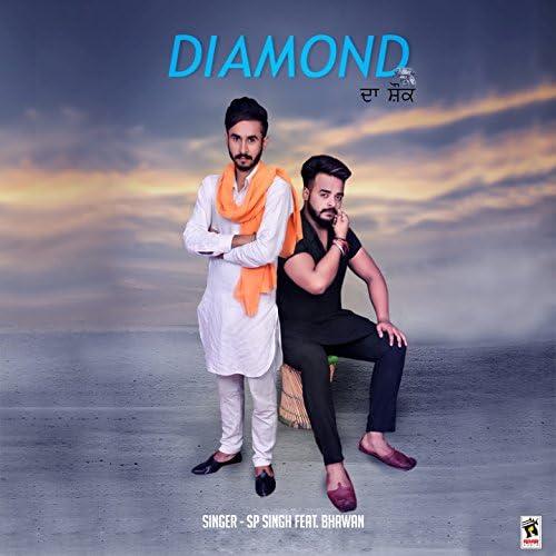 S. P. Singh feat. Bhawan