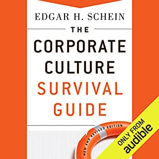 The Corporate Culture Survival Guide, New and Revised Edition                   Written by:                                                                                                                                 Edgar H. Schein                               Narrated by:                                                                                                                                 Charlie Glaize                      Length: 6 hrs and 47 mins     Not rated yet     Overall 0.0