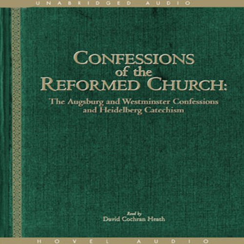 Confessions of the Reformed Church  audiobook cover art