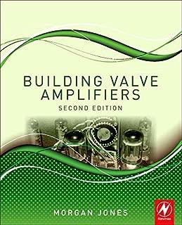 Building Valve Amplifiers by Morgan Jones (2013) Paperback