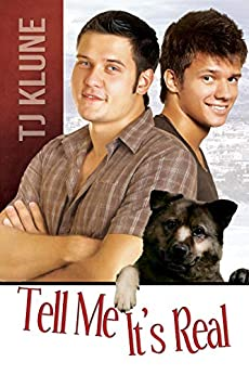 Tell Me It's Real (At First Sight Book 1) by [TJ Klune]