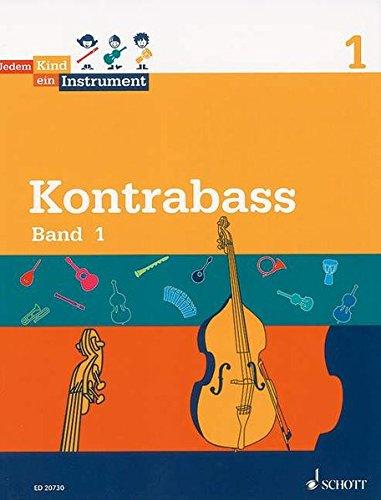 Jedem Kind ein Instrument: Band 1 - JeKi. Kontrabass. Schülerheft.