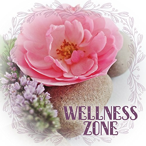 Wellness Zone - Body Scrub, Essential Oils to Hydrating, Regenerating Lotion, Refreshing Water, Silent Music Calms, Getting Rid of Stress