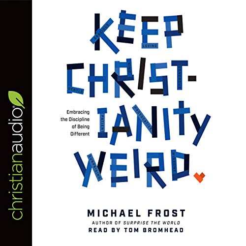 Keep Christianity Weird audiobook cover art