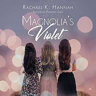 Magnolia's Violet     Painting Sage, Book 2              By:                                                                                                                                 Rachael K. Hannah                               Narrated by:                                                                                                                                 Jk Gregg                      Length: 5 hrs and 33 mins     Not rated yet     Overall 0.0