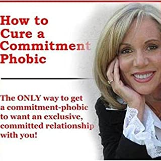 How to Cure a Commitment Phobic cover art