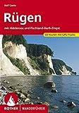 Rügen: mit Hiddensee und Fischland-Darß-Zingst. 50 Touren. Mit GPS-Daten: mit Hiddensee und Fischland-Darß-Zingst. 50 Touren mit GPS-Tracks (Rother Wanderführer)