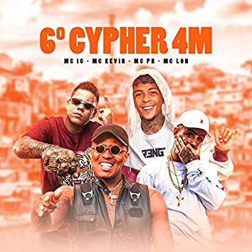 6º Cypher 4 M