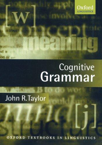 Cognitive Grammar (Oxford Textbooks in Linguistics)の詳細を見る