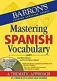 Mastering Spanish Vocabulary with Online Audio (Barron's Vocabulary)