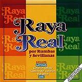 Raya Real Por Rumbas Y Sevillanas