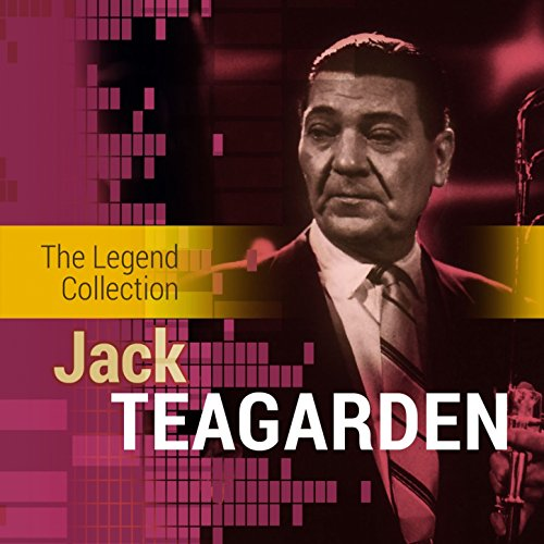 The Legend Collection: Jack Teagarden