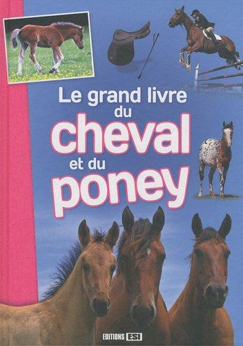 Le grand livre du cheval et du poney