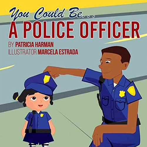 You Could Be a Police Officer! cover art