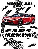 Cars Coloring Book: Lamborghini / Mercedes / Audi / BMW / Ford.