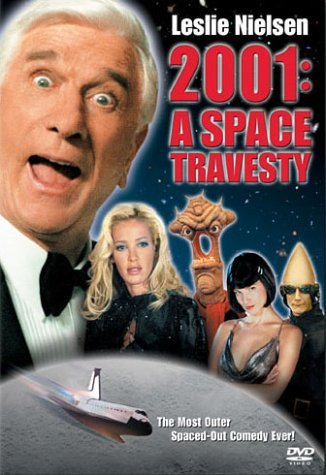 2001 - A Space Travesty by Leslie Nielsen