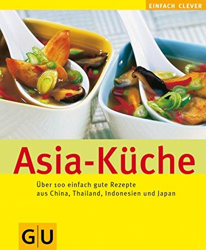 Asia-Küche (Kochen international)