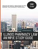 Illinois Pharmacy Law: An MPJE Study Guide