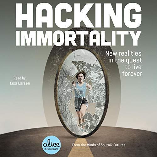 Hacking Immortality cover art