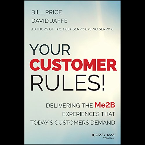 Your Customer Rules! audiobook cover art