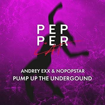 Pump Up The Underground